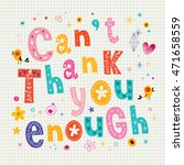cant thank you enough... | Shutterstock .eps vector #471658559