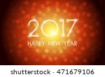 happy new year 2017 with bokeh... | Shutterstock .eps vector #471679106