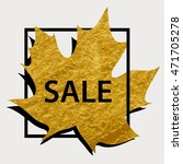 gold maple leaf in a black... | Shutterstock .eps vector #471705278