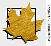 gold maple leaf in a black... | Shutterstock .eps vector #471705284