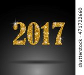 2017. new year. gold sequins... | Shutterstock .eps vector #471722660