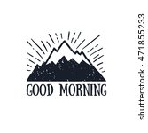 good morning quote in hand... | Shutterstock .eps vector #471855233