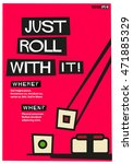 just roll with it   flat style... | Shutterstock .eps vector #471885329