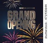 grand opening vector banner ... | Shutterstock .eps vector #471930644