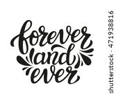 forever and ever. hand... | Shutterstock .eps vector #471938816