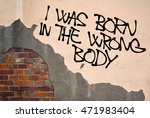 i was born in wrong body  ... | Shutterstock . vector #471983404