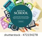 set of school supplies on a... | Shutterstock .eps vector #472154278