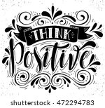 think positive.inspirational... | Shutterstock .eps vector #472294783