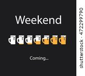 weekend's coming banner with... | Shutterstock .eps vector #472299790