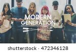 modern generation age group... | Shutterstock . vector #472346128