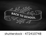 greeting card with inscription... | Shutterstock . vector #472410748