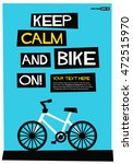 keep calm and bike on   flat... | Shutterstock .eps vector #472515970