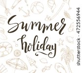 typographic summer inscription. ...   Shutterstock .eps vector #472556944