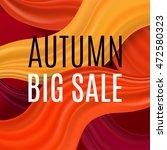 big autumn sale. fall sale...   Shutterstock .eps vector #472580323