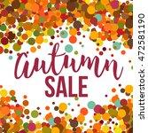autumn sale promo label.... | Shutterstock .eps vector #472581190