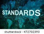 standards text concept on green ...   Shutterstock . vector #472702393
