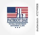 patriot day vintage design. we... | Shutterstock .eps vector #472749808
