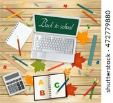 laptop with back to school... | Shutterstock .eps vector #472779880