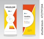 yellow and red roll up business ... | Shutterstock .eps vector #472797244