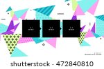 abstract background. geometric... | Shutterstock .eps vector #472840810