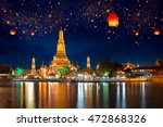 wat arun with krathong lantern  ... | Shutterstock . vector #472868326