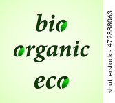 colored eco  bio and organic... | Shutterstock .eps vector #472888063