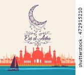 eid al adha  eid ul adha... | Shutterstock .eps vector #472915210