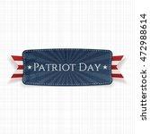 Patriot Day Label On White...