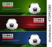 soccer tournament modern sport... | Shutterstock .eps vector #472991380
