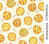 pizza seamless pattern.... | Shutterstock .eps vector #473045914