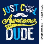 Just Cool Awesome Dude Slogan ...