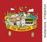 eid al adha hand drawn sketch... | Shutterstock .eps vector #473062414