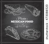 scetch of mexican food menu on... | Shutterstock . vector #473088520