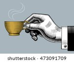 hand with a coffee cup. vintage ... | Shutterstock .eps vector #473091709