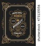 vintage label for whiskey. you... | Shutterstock .eps vector #473135056