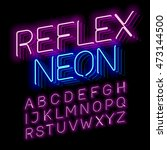 reflex neon font vector... | Shutterstock .eps vector #473144500