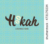 logotype for hookah bar or... | Shutterstock .eps vector #473170234