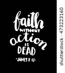 bible quote .faith without... | Shutterstock .eps vector #473223160
