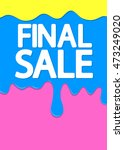 final sale  melted cream  offer ... | Shutterstock .eps vector #473249020