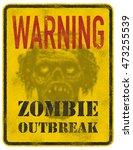 poster zombie outbreak. sign... | Shutterstock .eps vector #473255539