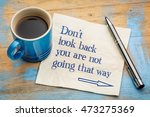 do not look back  you are not... | Shutterstock . vector #473275369