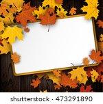 wooden texture autumn...   Shutterstock .eps vector #473291890