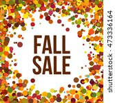 fall sale. autumn seasonal sale ...   Shutterstock .eps vector #473336164