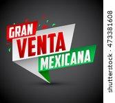 gran venta mexicana   mexican... | Shutterstock .eps vector #473381608