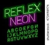 reflex neon font vector... | Shutterstock .eps vector #473498974