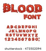 blood font. red liquid letter.... | Shutterstock .eps vector #473502094