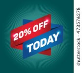 20 percent off today arrow tag... | Shutterstock .eps vector #473576278