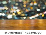 empty space desk and copy space ... | Shutterstock . vector #473598790