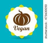 healthy vegetarian food label... | Shutterstock .eps vector #473630050