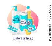 baby hygiene goods... | Shutterstock . vector #473637970